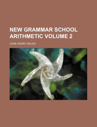 New grammar school arithmetic Volume 2