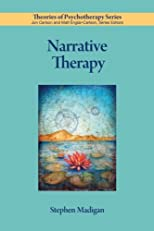 Narrative Therapy (Theories of Psychotherapy)