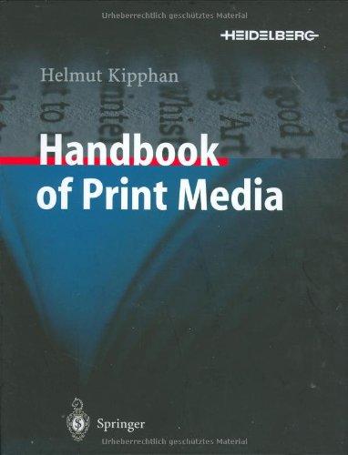 Handbook of Print Media 3540673261 pdf