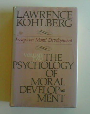 essays on moral development vol 2 Kohlberg, l (1984) essays on moral development: vol 2 the psychology of moral development san francisco: harper & row krebs, d (2005) an evolutionary.