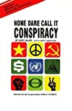 img - for None Dare Call it Conspiracy book / textbook / text book