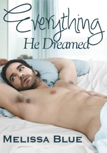 Everything He Dreamed (Palmer Island) by Melissa Blue