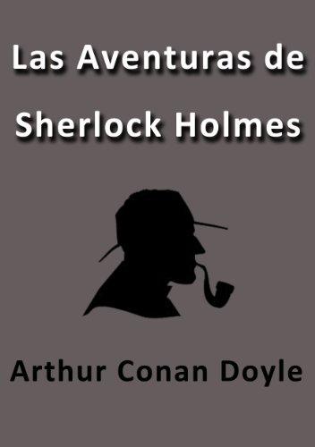 Arthur Conan Doyle - Las Aventuras de Sherlock Holmes