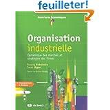 Organisation industrielle : Dynamique des marchés et stratégies des firmes