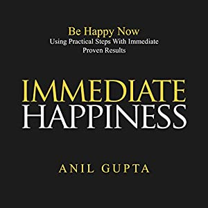 Immediate Happiness Audiobook