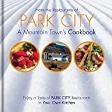 img - for From the Restaurants of Park City, A Mountain Town's Cookbook book / textbook / text book