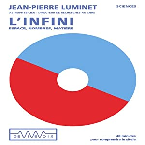 L'Infini - espace, nombres, matière Speech