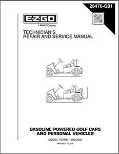 EZGO 28476G01 1999-2000 Technician's Repair and Service ...