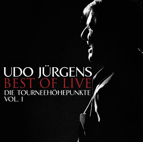 Udo Jurgens - Best of Live-Die Tourneehohepunkte-V