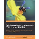 Agile Web Application Development with Yii1.1 and Php5by Jeffrey Winesett