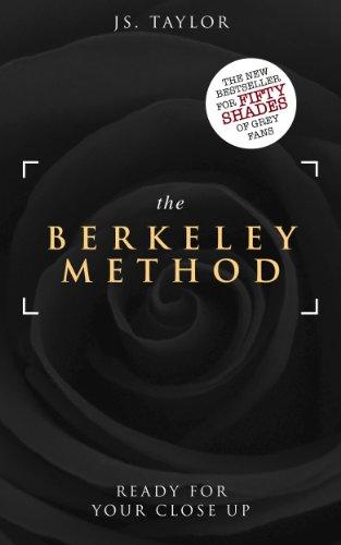 The Berkeley Method (#2 Bestselling Spotlight Series) by JS Taylor