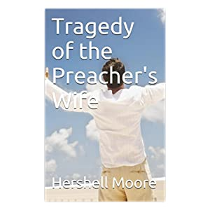 Tragedy of the Preacher's Wife