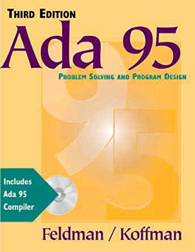 Ada 95: Problem Solving and Program Design (3rd Edition)