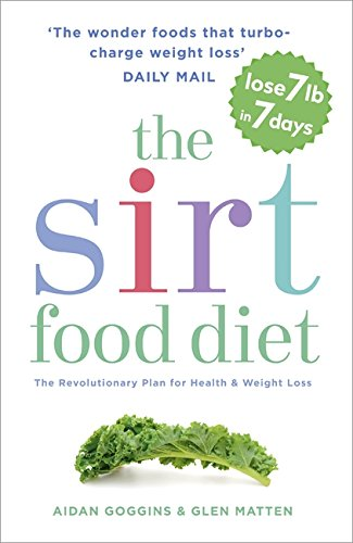 the-sirtfood-diet-the-revolutionary-plan-for-health-and-weight-loss