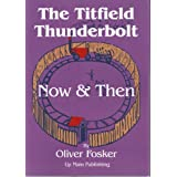 "The ""Titfield Thunderbolt"" Now and Thenby Oliver Fosker"