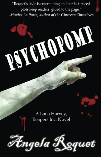 Psychopomp (Lana Harvey, Reapers Inc.) (Volume 4)