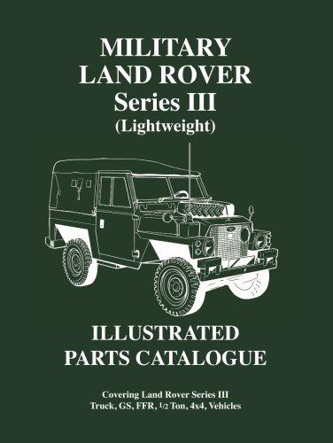 Military Land Rover Serie 3 pièces légères Catalogue (série de véhicules militaires de Brooklands)