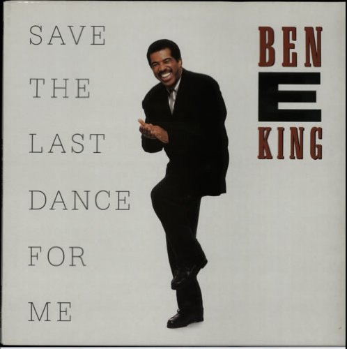 Ben E. King - Save The Last Dance For Me - Zortam Music