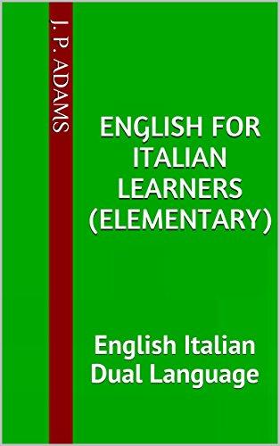 English for Italian learners Elementary English Italian Dual Language English Edition PDF
