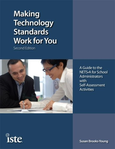 Making Technology Standards Work for You, Second Edition:...