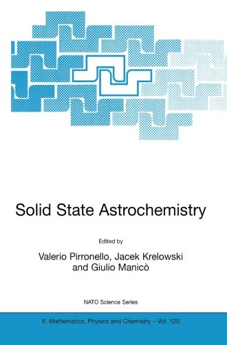 Solid State Astrochemistry (Nato Science Series Ii: (Closed))