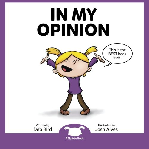 In My Opinion, by Deb Bird