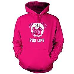 Pug Life - Unisex Hoodie / Hooded Top - 9 Colours