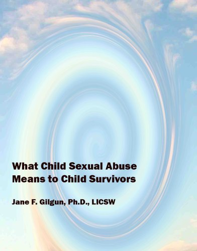 What Child Sexual Abuse Means to Child Survivors