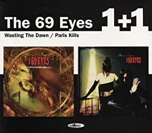 69 eyes wasting the dawn: