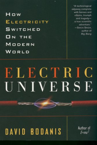 Electric Universe: How Electricity Switched on the Modern World (History Of Electricity compare prices)