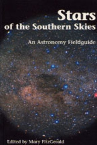 Stars of the Southern Skies: An Astronomy Fieldguide