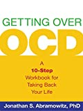 img - for Getting Over OCD: A 10-Step Workbook for Taking Back Your Life (Guilford Self-Help Workbook) book / textbook / text book