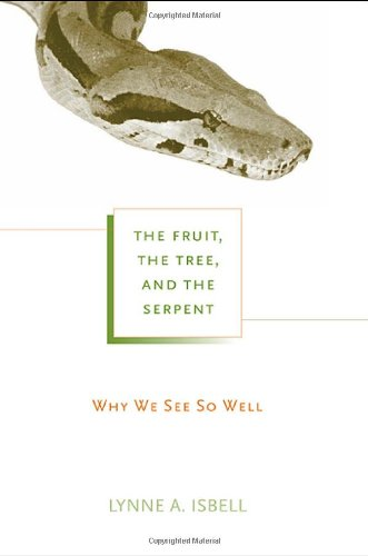The Fruit, the Tree, and the Serpent: Why We See So Well