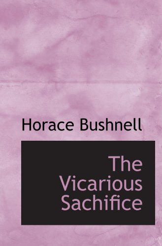 The Vicarious Sachifice
