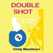 Double Shot: A Cue Ball Mystery | Cindy Blackburn