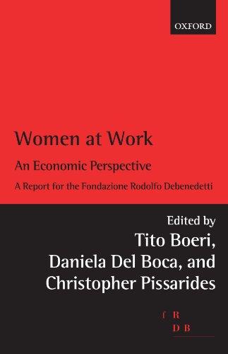 Women at Work: An Economic Perspective (Rodolfo De Benedetti Lecture Series)