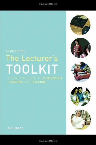 The Lecturer's Toolkit: A Practical Guide to Learning,...