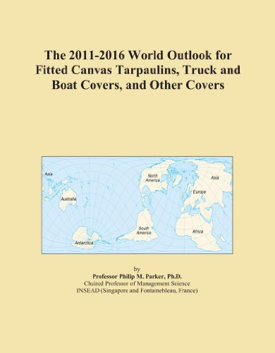 The 2011-2016 World Outlook for Fitted Canvas