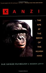 Kanzi: The Ape at the Brink of the Human Mind