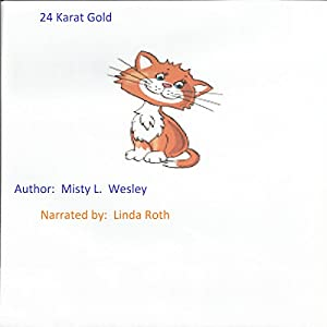 24 Karat Gold Audiobook