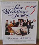 Four Weddings and A Funeral (0552143294) by Richard Curtis