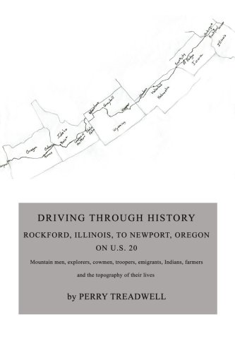 Driving Through History: Rockford, Illinois, to Newport, Oregon on U.S. 20