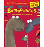 img - for [ Bumposaurus (Revised) McKinlay, Penny ( Author ) ] { Paperback } 2014 book / textbook / text book
