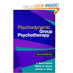Psychodynamic Group Psychotherapy, Fourth Edition J. Scott Rutan, Walter N. Stone and Joseph Shay
