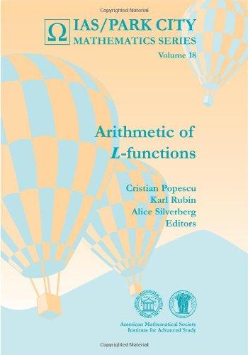 Arithmetic Of L-Functions (Ias / Park City Mathematics)