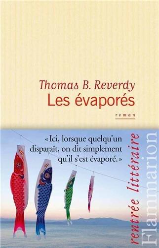 Les évaporés, Thomas Reverdy
