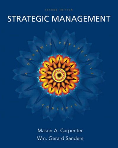 Strategic Management: A Dynamic Perspective: Concepts,...