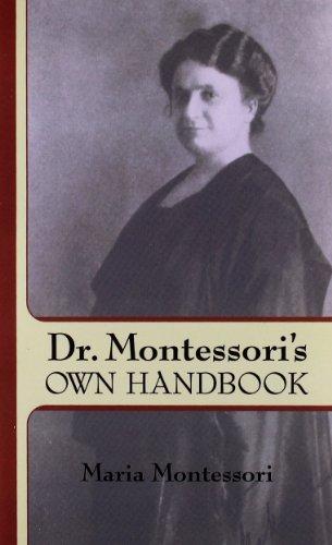 Dr. Montessori's Own Handbook (Dover Books on Biology, Psychology, and Medicine)