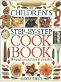 The Childrens Step-By-Step Cookbook