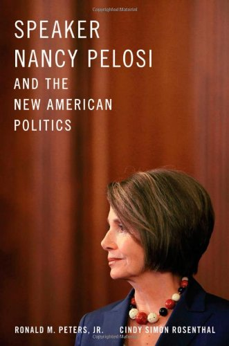 Speaker Nancy Pelosi And The New American Politics